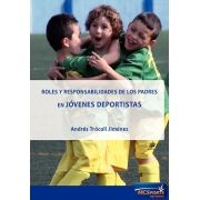 Roles and responsibilities of parents in young athletes