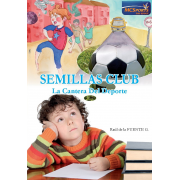 Ebook - Semillas club. La cantera del deporte