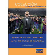 Ebook - I want my team to play as Guardiola's F.C. Barcelona