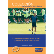 The physical preparation of football contextualized in football. 2nd Edition