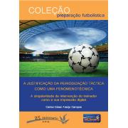 Ebook A justificação da Periodização Táctica como uma fenomenotécnica