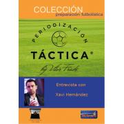 Entrevista a Xavi Hernández - Anexo Periodización Táctica by Vítor Frade