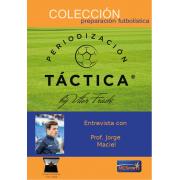 Entrevista a Prof. Jorge Maciel - Anexo Periodización Táctica by Vítor Frade