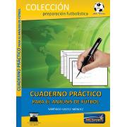 Cuaderno práctico para el análisis del fútbol