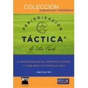 Ebook La sustentabilidad del morfociclo patrón: La 'Célula madre' de la periodización táctica