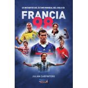 Ebook Francia 98. 45 Instantes del último mundial del Siglo XX