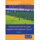 Ebook O desenvolvimento do jogar, segundo a Periodização Táctica