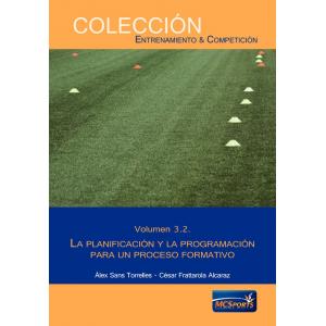 Proceso formativo, tomo 2: La planificación y la programación para un proceso formativo