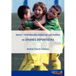 Roles y responsabilidades de los padres en jóvenes deportistas