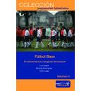 Fútbol base. El entrenamiento en categorías de formación. Vol. II