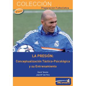 Ebook La presión: Conceptualización táctico-psicológica y su entrenamiento