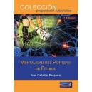 Mentalidad del portero de fútbol. 2ª Edición