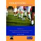 Alto rendimiento en fútbol, tomo 1: 1ª fase - Saber lo que hay que hacer