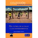 Del fútbol de la calle a los entrenamientos