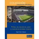 Fútbol. Del análisis del juego a la edición de informes técnicos.
