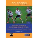 Un modelo original de Periodización en Fútbol. Entrenamiento de la Forma Óptima de Rendimiento (F.O.R.)