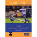 Fútbol: Preparado para competir