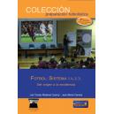Ebook - Fútbol: Sistema 1.4.3.3. Del origen a la excelencia