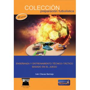 Ebook - Enseñanza y entrenamiento técnico-táctico basado en el juego