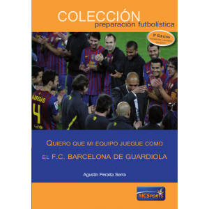 I want my team to play as Guardiola's F.C. Barcelona