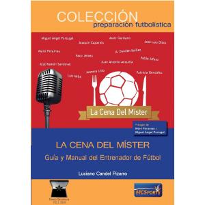 La cena del míster. Guía y manual del entrenador de fútbol