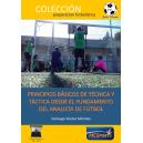 Principios básicos de técnica y táctica desde el fundamento del analista de fútbol