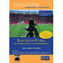Scouting in football. From base football to high performance
