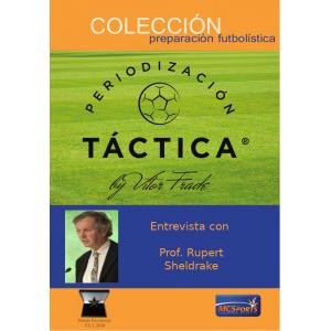 Entrevista a Prof. Rupert Sheldrake - Anexo Periodización Táctica by Vítor Frade