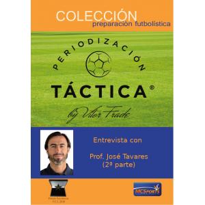 Entrevista a Prof. José Tavares (2ª parte) - Anexo Periodización Táctica by Vítor Frade