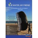 Be water, my friend. Estrategias para fluir en el deporte y en la vida.