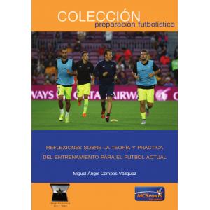 Ebook Reflexiones sobre la teoría y práctica del entrenamiento para el fútbol actual