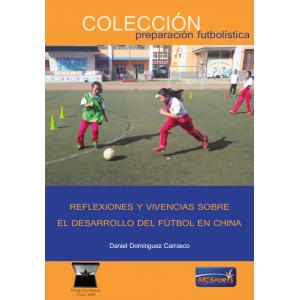Ebook Reflexiones y vivencias sobre el desarrollo del fútbol en China