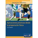 Aplicaciones prácticas desde la preparación física