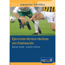 Technical-tactical exercises with finalization
