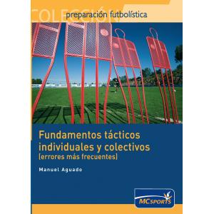 Fundamentos tácticos individuales y colectivos (errores más frecuentes)